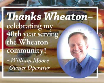 Thanks Wheaton- celebrating my 40th year serving the Wheaton community! William Moore Owner Operator iHop Wheaton Maryland